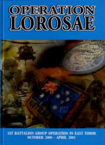Operation Lorosae 1st RAR Operations in East Timor 2000-01