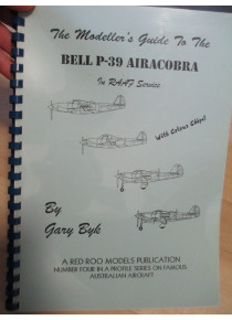 Bell P-39 Aircobra In RAAF Service a Modeller's Guide