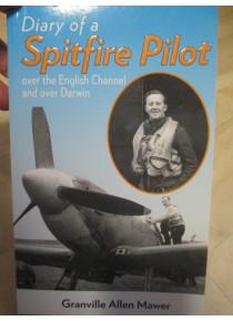 Diary of a Australian Spitfire Pilot Battle Britain & Darwin