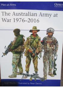 The Australian Army at War 1976 - 2016 Men At Arms Osprey