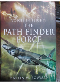 Voices in Flight Pathfinder Force By B Martin