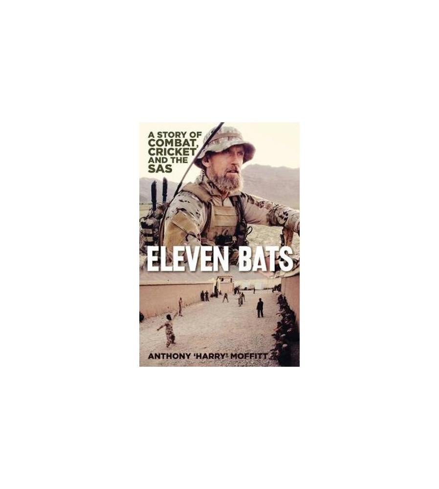 Eleven Bats a story of combat, cricket and the SAS