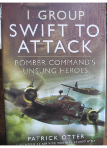 1 Group Swift to Attack Bomber Command Unsung Heroes