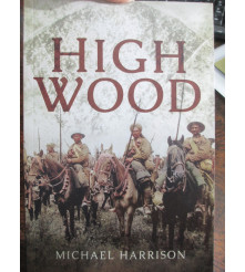 High Wood SOMME BATTLEFIELD | WW1 BOOK