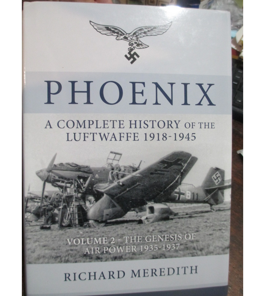 PHOENIX COMPLETE HISTORY OF THE LUFTWAFFE VOL 2
