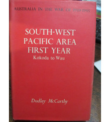 Official History Australians in SW Pacific War Kokoda Milne Bay Gona