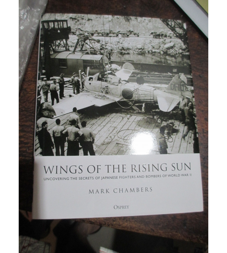 Wings Of The Rising Sun Japanese Fighters and Bombers of WW2