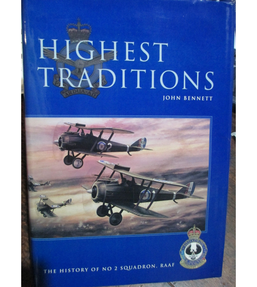 Highest Traditions – The History of No 2 Squadron, RAAF Book