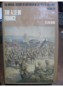 Official History War Beans1914-18 Vol VI AIF in France book