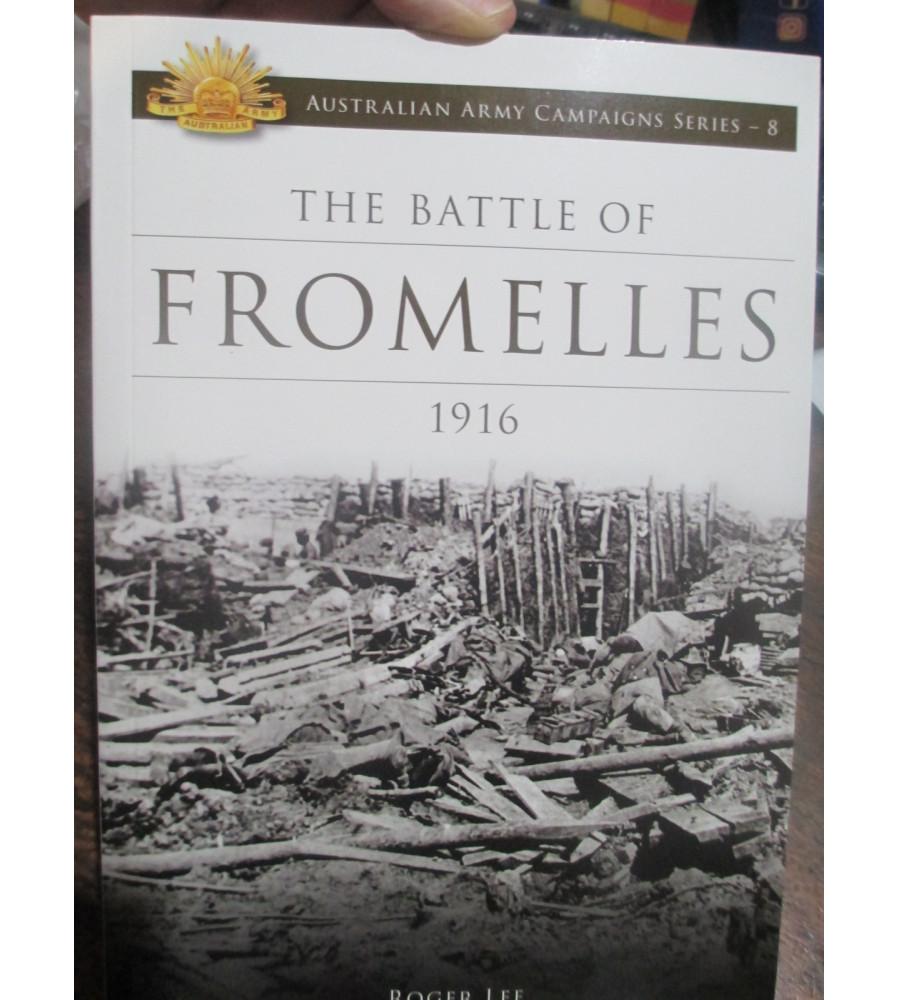 Battle of Fromelles 1916 Australian Campaign Series