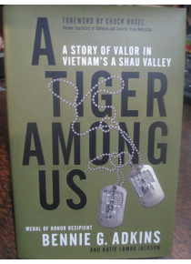 Tiger Among Us Valor in the A Shau Valley