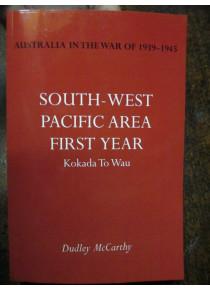 Official History Australians WW2 Kokoda Milne Bay Buna Gona