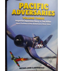 Pacific Adversaries Volume Three Imperial Japanese Navy vs The Allies