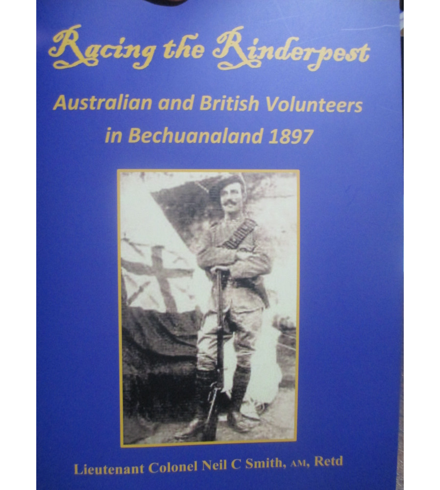 Racing the Rinderpest - Bechuanaland 1897 Langberg Campaign