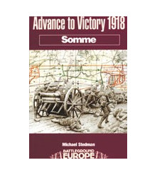 Advance to Victory 1918 Somme - Battleground Series