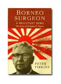 Borneo Surgeon carer for Sandakan POWs