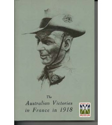 ' The Australian Victories in France in 1918 ' by John Monash.