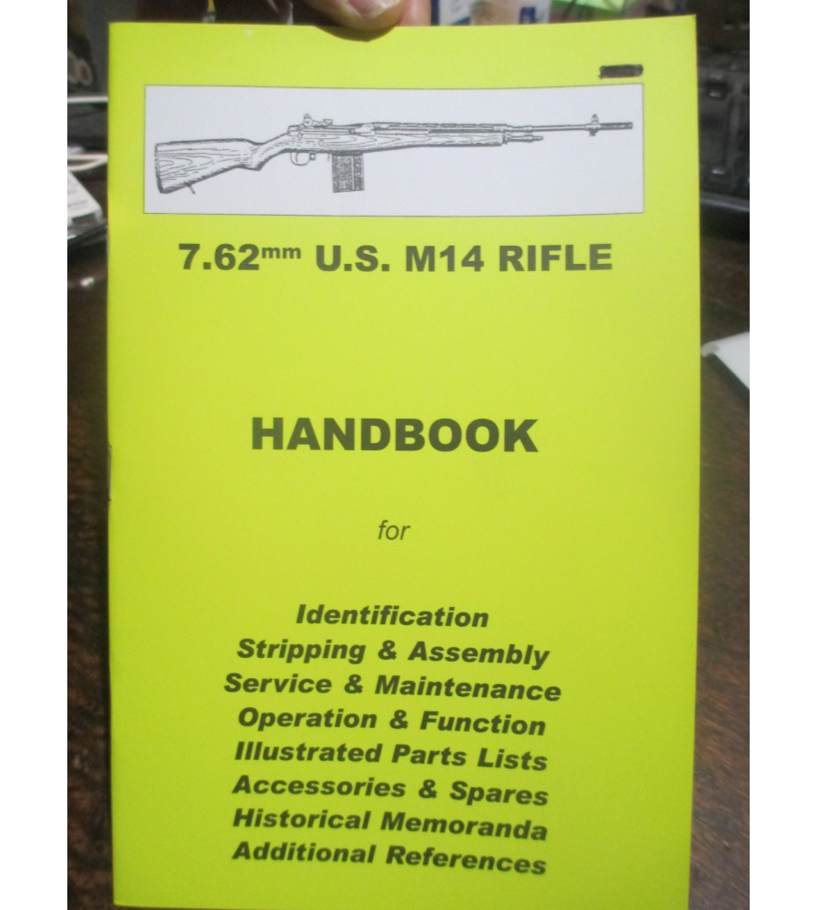 7.62 US M14 Rifle HAND BOOK Maintenance