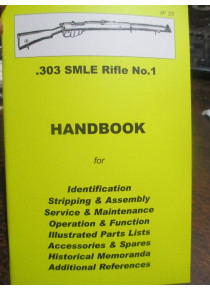 .303 SMLE No 1 Rifle HAND BOOK Maintenance