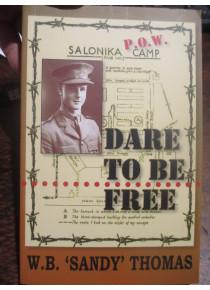 dare to be free WW2 POW Book