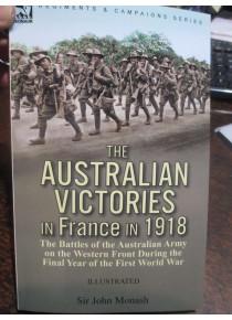 Australian Victories in France in 1918