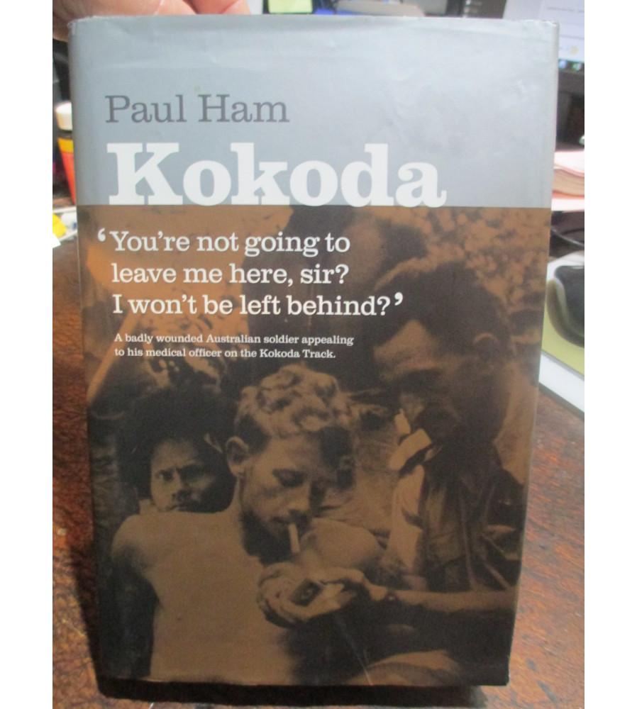 KOKODA by Paul Ham