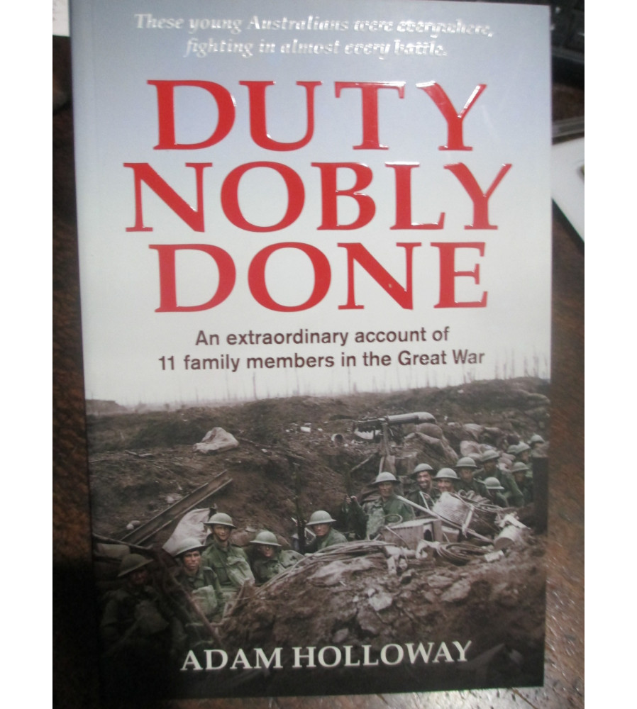 Duty Nobly Done Book