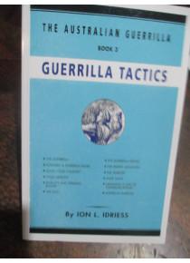 The Australian Guerrilla Tactics WW2 Book Idriess