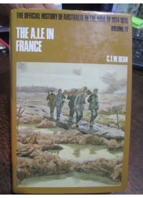 Official History War Beans1914-18 Vol IV AIF in France Book