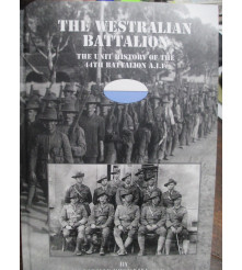 Westralian Battalion Unit History of the 44th Battalion neville browning