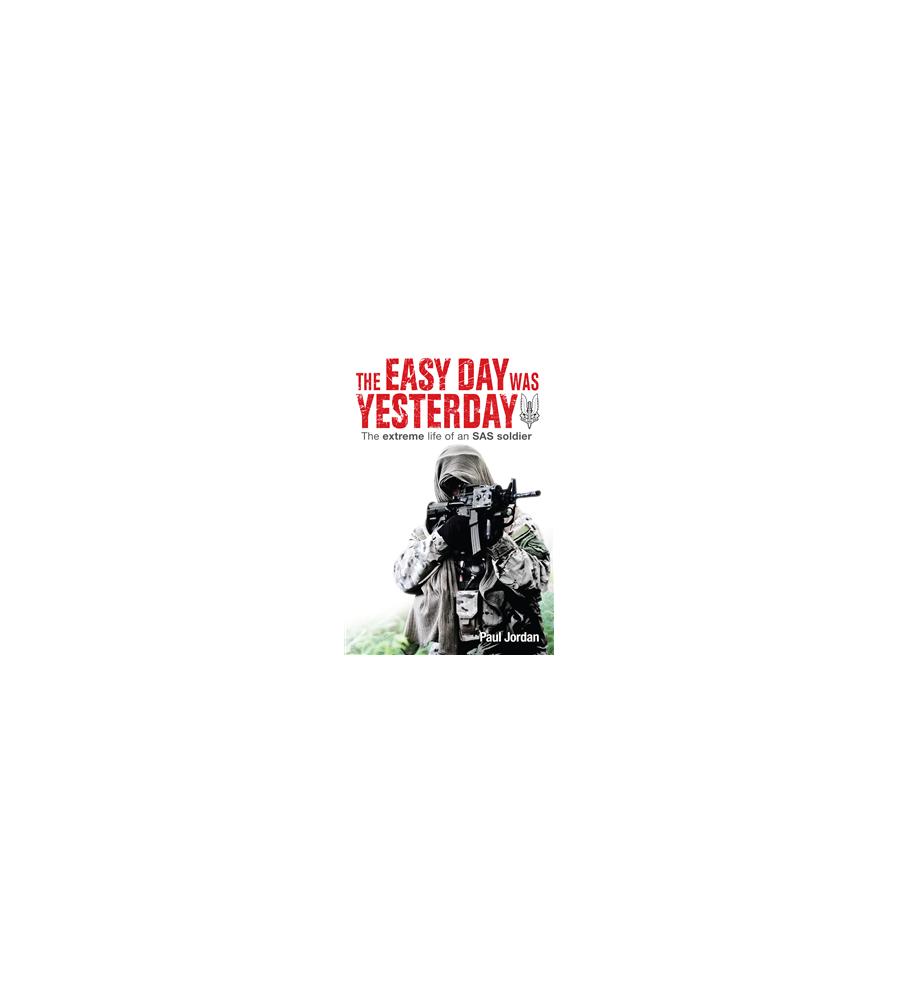 Australian SAS Soldier Story Rwanda The Easy Day was Yesterday by P. Jordan