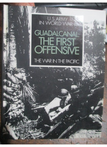 GUADALCANAL THE FIRST OFFENSIVE WAR IN THE PACIFIC