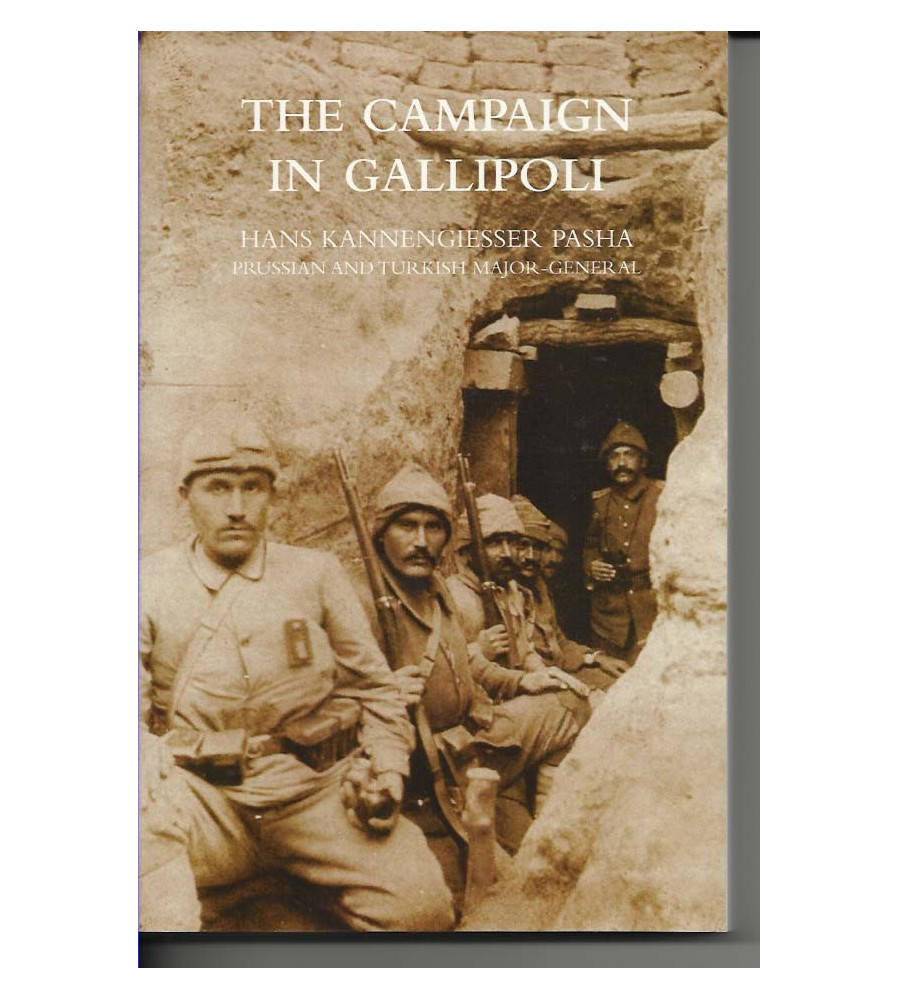 CAMPAIGN IN GALLIPOLI - Story from the Turkish side