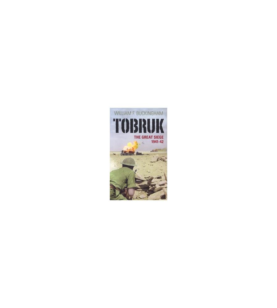 TOBRUK The Great Siege 1941-2