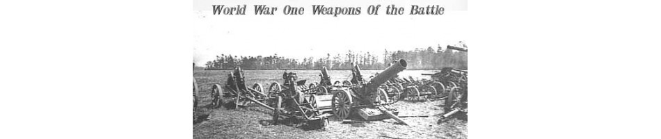 Weapons used in World War One | Artillery | Tank | Aircraft | Machine Guns |